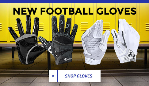 NEW FOOTBALL GLOVES - SHOP GLOVES