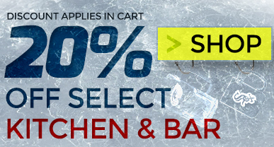 20% OFF SELECT KITCHEN AND BAR ACCESSORIES - SHOP