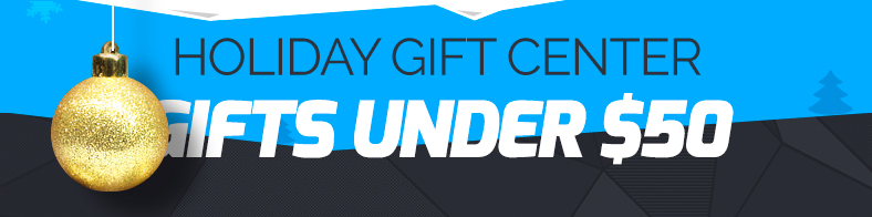 HOLIDAY GIFT CENTER: GIFTS UNDER $50