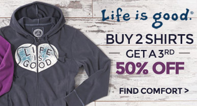 Life is good - Buy 2 Get One 50% Off