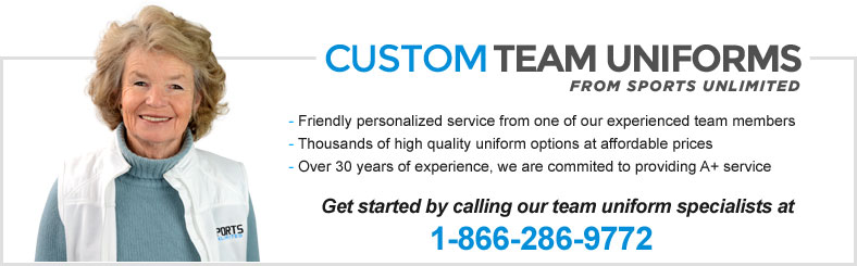 Custom Team Uniforms - Call our team specialists at 1-866-286-9772!